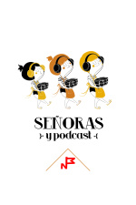 Señoras Y Podcast
