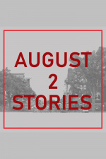 August 2 Stories