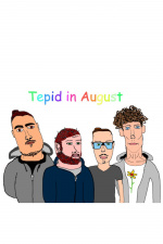 Tepid In August
