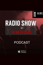 Podcast Radioshow By Dj Beto Dias