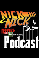 Nick  Nick Movies  Television Podcast