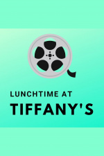 Lunchtime At Tiffanys