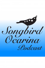 Songbird Ocarina Podcast