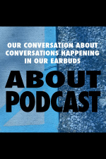 About Podcast: The Podcasts Podcast
