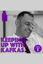 Keeping Up With Kafkas