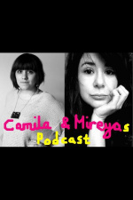 Camila  Mireyas Podcast