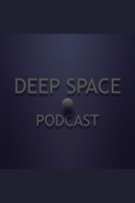 Deep Space Podcast - Hosted By Marcelo Tavares