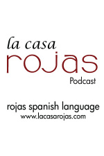 Learn Spanish With La Casa Rojas - Magazine By Rojas Spanish Language