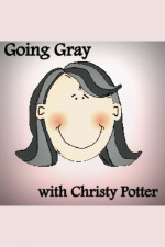 Going Gray - Christy Potter