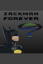 Zackman Forever