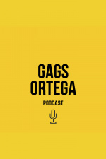 Podcast Gags Ortega