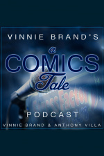 Vinnie Brands A Comics Tale Podcast