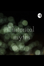 Historical Myths