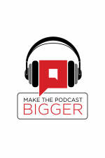 Penna Powers - Make The Podcast Bigger