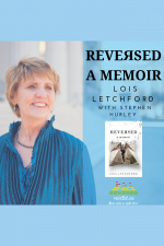 Reversed: A Memoir By Lois Letchford