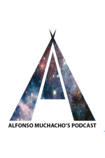 Alfonso Muchachos Podcast