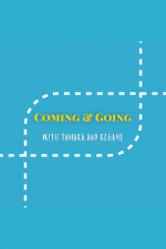 Coming And Going With Tamara  Regaye