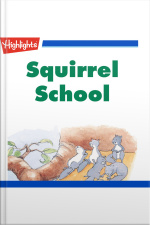 Squirrel School