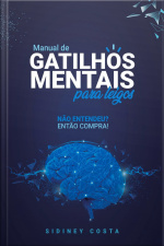 Manual de Gatilhos Mentais para leigos