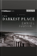 The Darkest Place A Novel