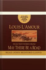 May There Be a Road A Collection of Unabridged Short Stories