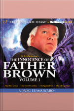 The Innocence of Father Brown, Volume 1 A Radio Dramatization
