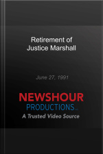 Retirement of Justice Marshall