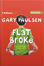 Flat Broke The Theory, Practice and Destructive Properties of Greed