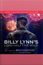 Billy Lynns Long Halftime Walk A Novel