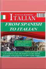 From Spanish To Italian Easy way to learn Italian from Spanish