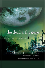The Dead and the Gone A Novel