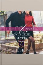 Loves Cruel Redemption The Academy: The Ghost Bird, Book 12