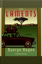 The Laments A Novel