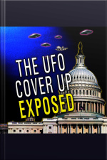 The UFO Cover Up Exposed