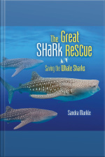 The Great Shark Rescue Saving the Whale Sharks