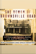 The Demon of Brownsville Road A Pittsburgh Familys Battle With Evil in Their Home