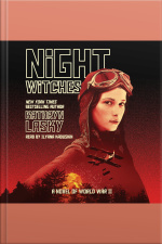 Night Witches A Novel of World War II