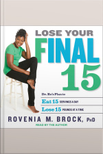 Lose Your Final 15 Dr. Ros Plan to Eat 15 Servings A Day  Lose 15 Pounds at a Time