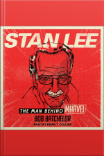 Stan Lee The Man behind Marvel