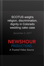 SCOTUS weighs religion, discrimination, dignity in Colorado wedding cake case