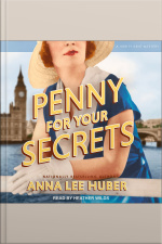 Penny for Your Secrets A Verity Kent Mystery