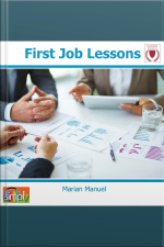 First Job Lessons What You Can Learn to Get a Job  Keep It
