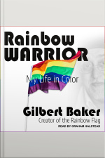 Rainbow Warrior My Life in Color