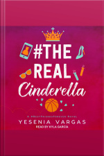 #TheRealCinderella A #BestFriendsForever Novel