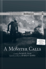 A Monster Calls Inspired by an Idea from Siobhan Dowd