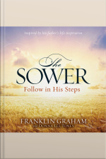 The Sower Follow in His Steps