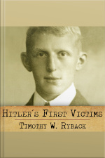 Hitlers First Victims The Quest for Justice