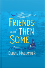 Friends-And Then Some Debbie Macomber Classics