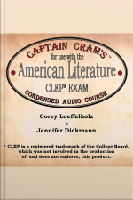 Captain Crams Condensed Audio Course for use with the American Literature CLEP Exam