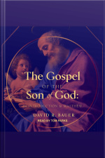 The Gospel of the Son of God An Introduction to Matthew